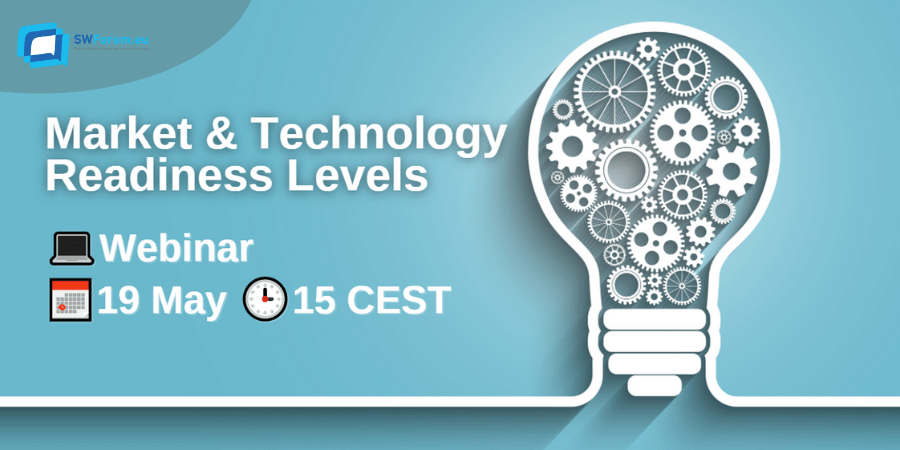 SWForum.eu Webinar: Market & Technology Readiness Levels @ Online
