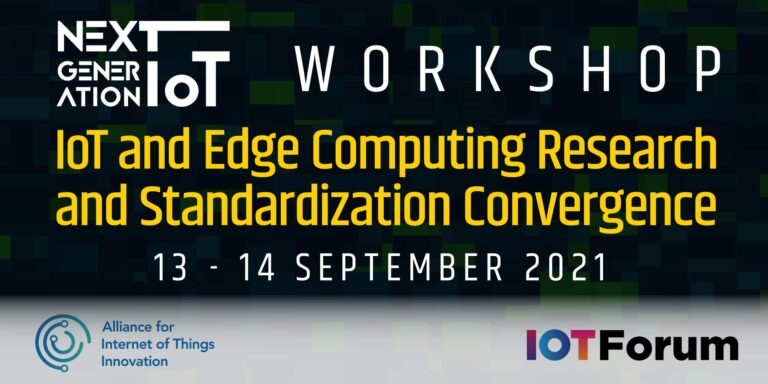 Workshop on IoT and Edge Computing Research and Standardisation Convergence @ Online
