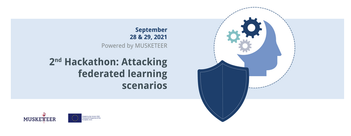 MUSKETEER | 2nd HACKATHON: Attacking Federated Learning Scenarios